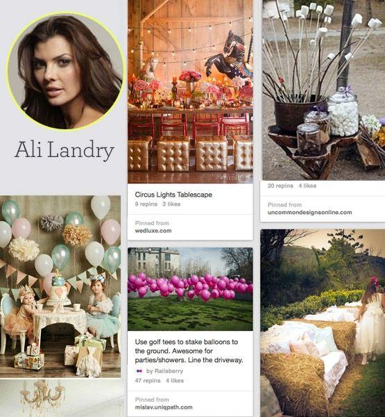 9 Celebrities To Follow On Pinterest...Ali Landry's entertaining board is amazing.