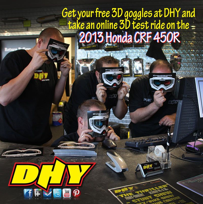 Come and get your free 3D goggles and take a 3D test ride on the future of MX, the 2013 Honda CRF450R.