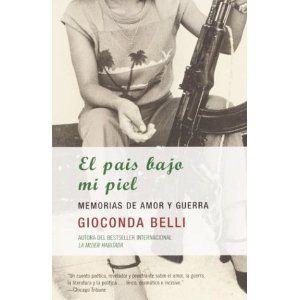 El pais bajo mi piel, escrito por Gioconda Belli. Solo ...