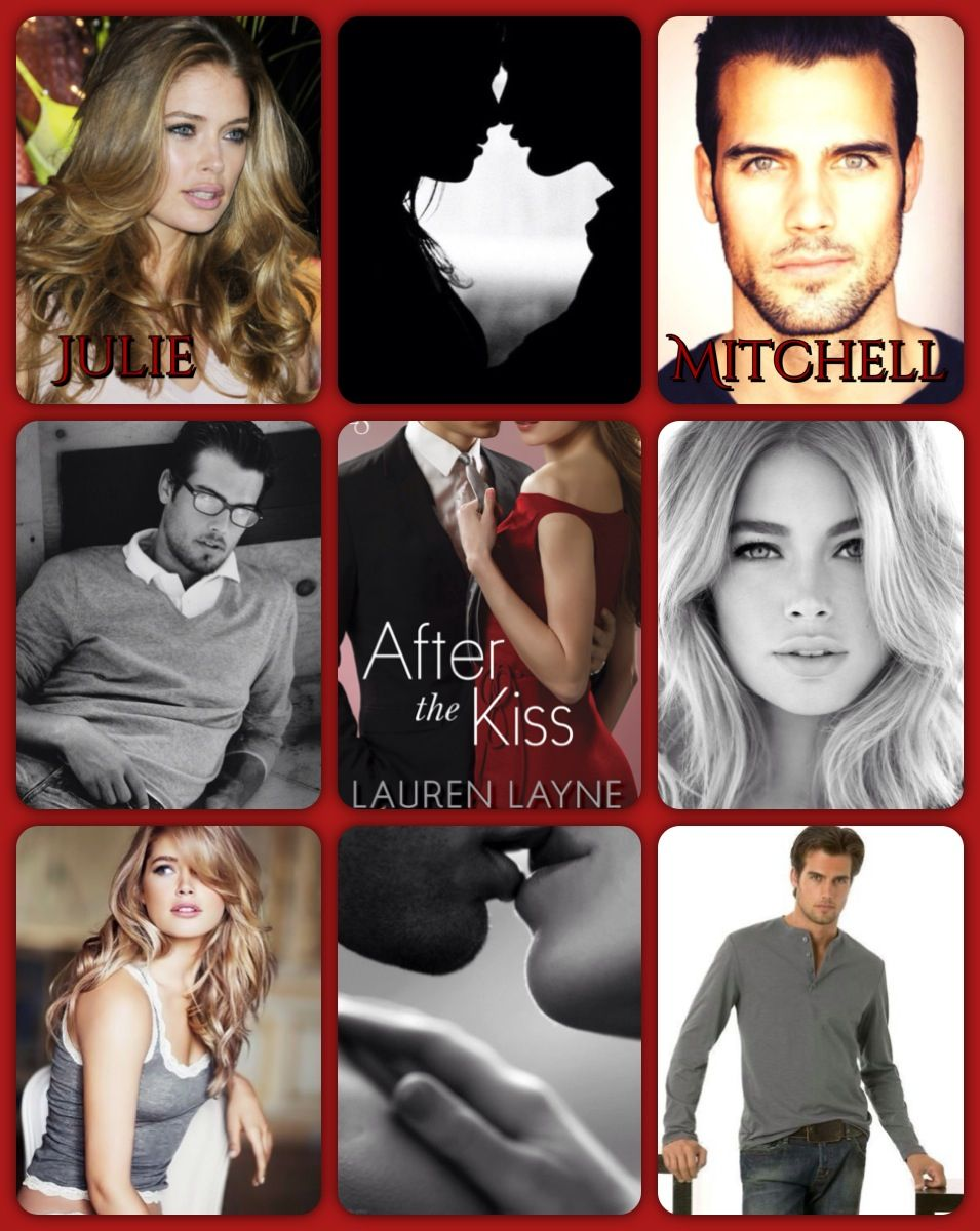 After The Kiss By Lauren Layne Loved Loved Loved This Book Collage Book Lauren Books