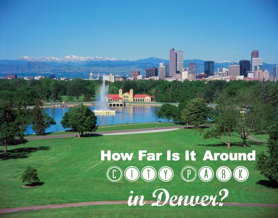 Ever wonder how far is is around Denver's City Park