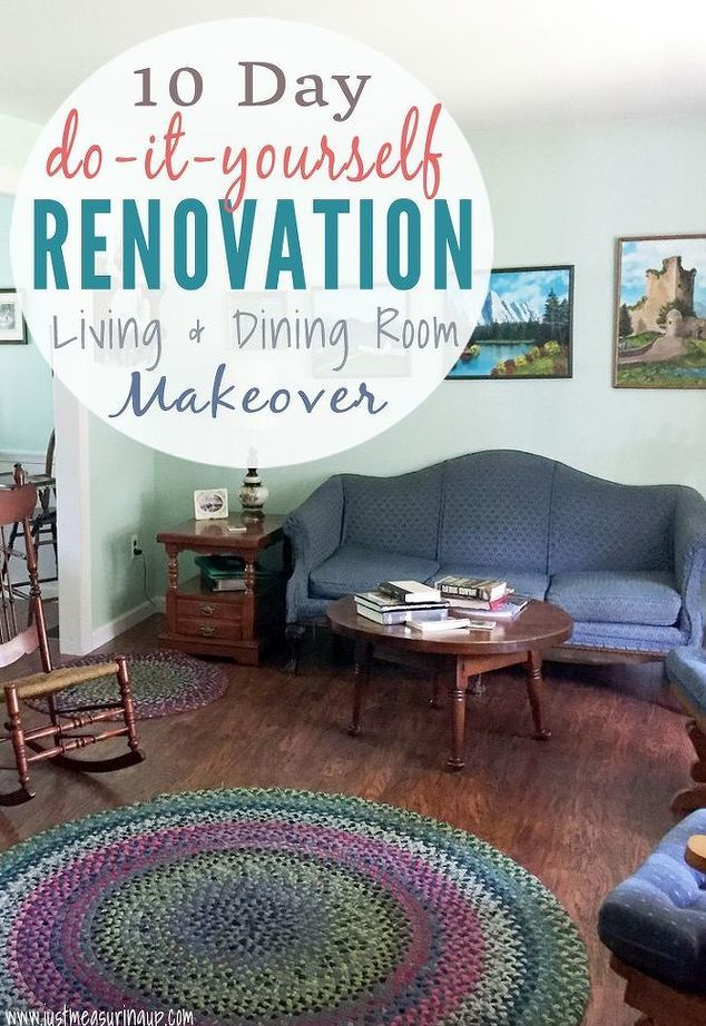 10 day diy living and dining room renovation | Dining room ...