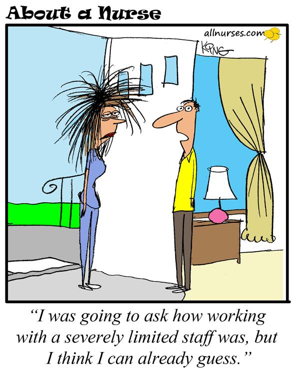 Cartoon: Short Staffing - About A Nurse - Nursing Cartoon ...