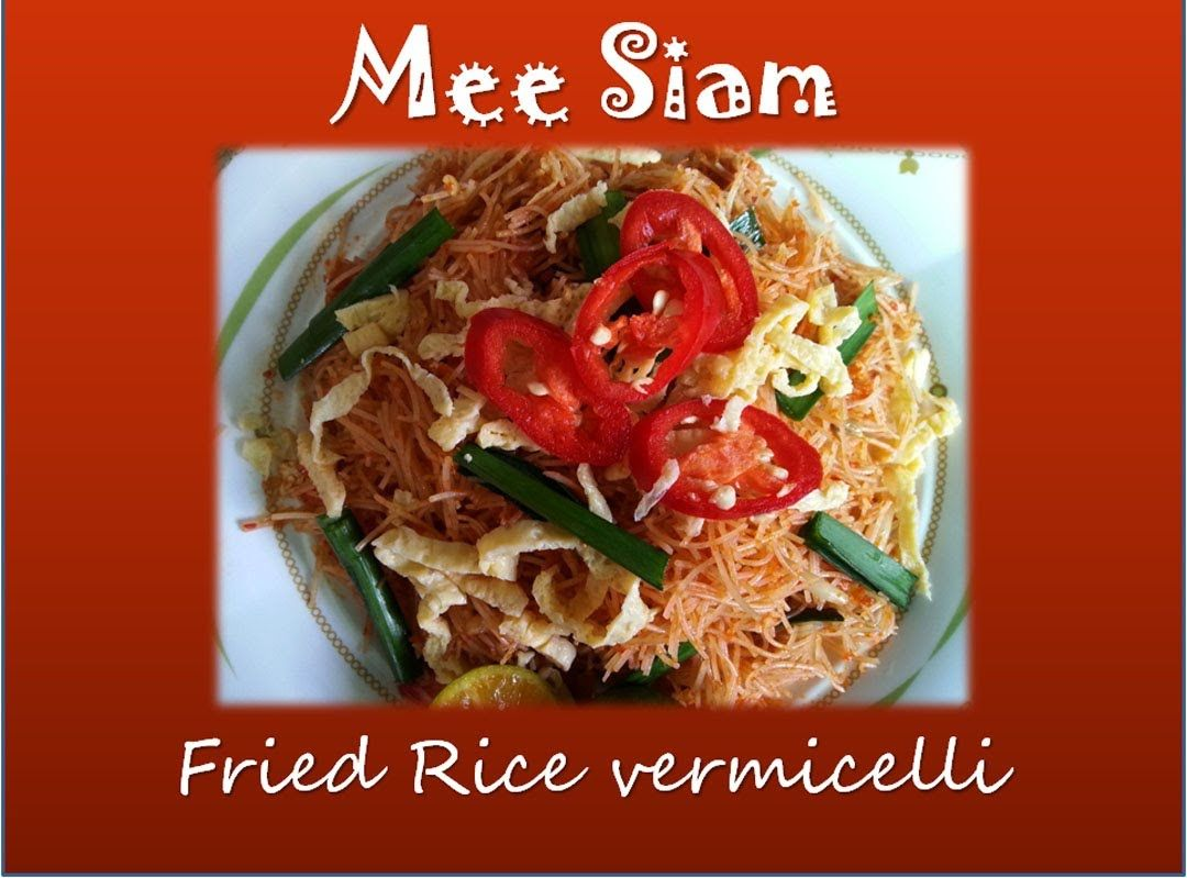 Malaysian Food How To Cook Johorean Mee Siam Cara Membuat Mee Siam Johor Malaysian Food Food Rice Vermicelli