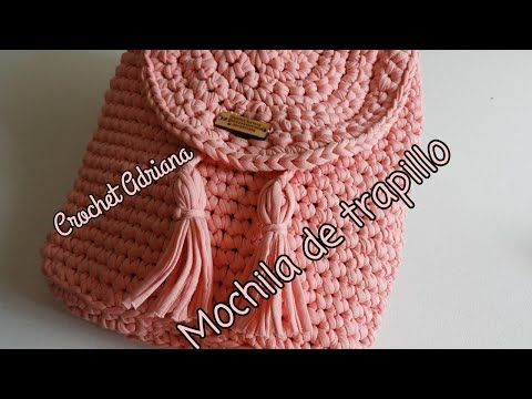 Diy Mochila Trapillo Parte 1 Youtube Ganchillo Pinterest Häkeln