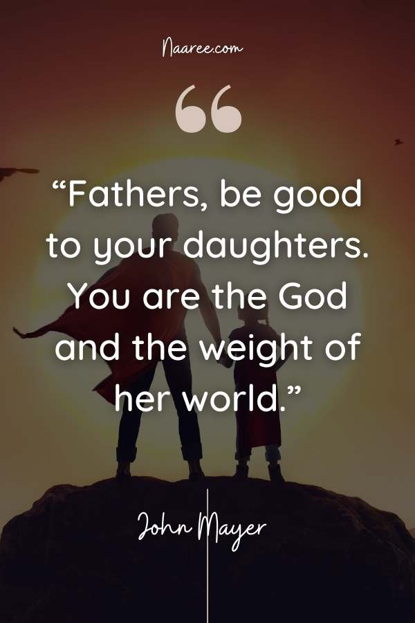 21 Father's Day Quotes That Celebrate Fathers And Daughters
