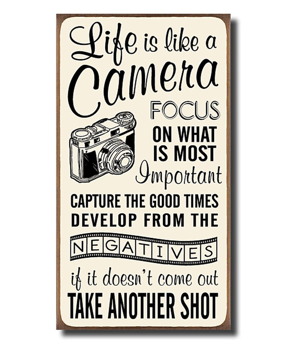 Look what I found on zulily! 'Life Is Like a Camera' Wall
