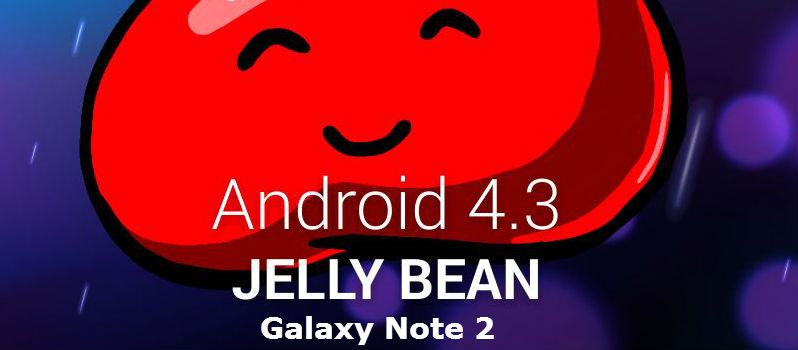 Samsung Galaxy Note 2 Will Soon Gets Official Android 4 3 Ota