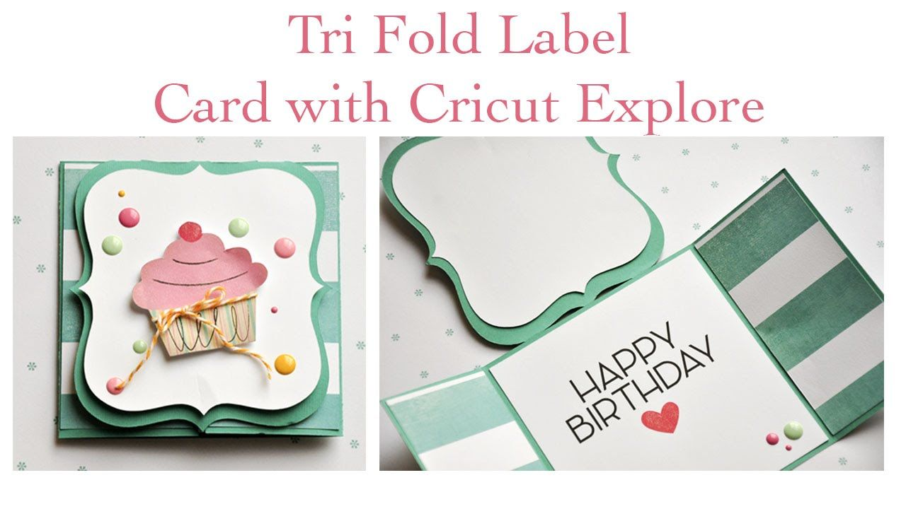 Trifold Card With Cricut Explore  Cricut Projects