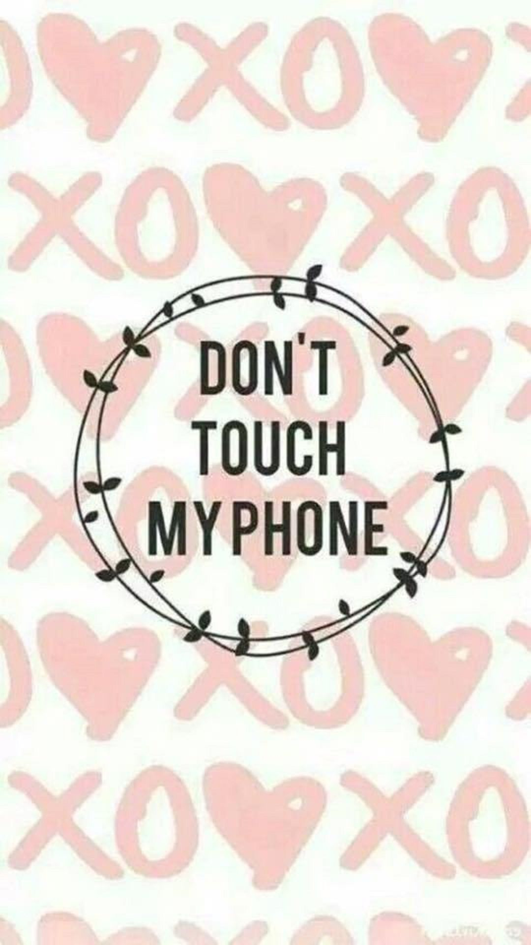 Dont Touch My Phone Tap To See More Donttouch My Phone Wallpapers Mobile9 Dont Touch My Phone Wallpapers Iphone Wallpaper Girly Funny Iphone Wallpaper