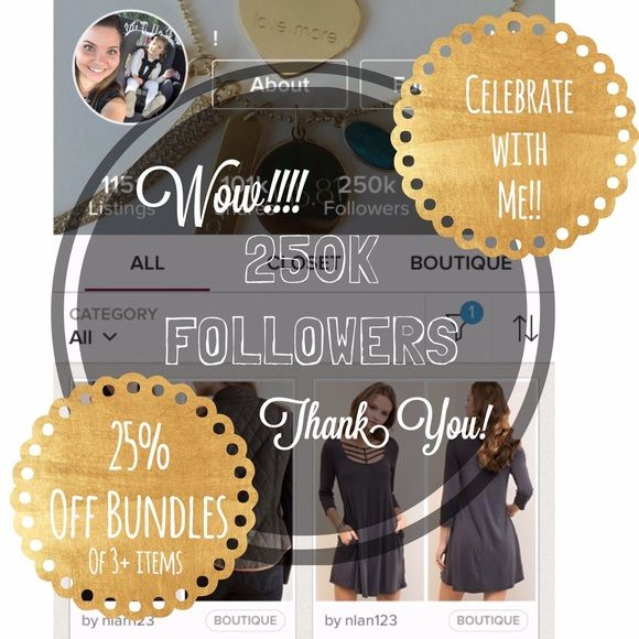 25% off Bundles🎉🎉🎉 Huge milestone! It's been a long journey, but I'm so excited to say  I have reached 250K followers!! Woohoo!! Thank you so much for everyone's support, follows, shares, love-- I could go on and on! It truly means a lot! 🤗 To celebrate, I'm offering 25% off bundles of 3 or more items! No exclusions! Please use the bundle feature to check out your order! Thank you! ❤️💕💕💕💕💕💕💕💕💕💕💕💕💕💕💕 Southern Bellatique Other