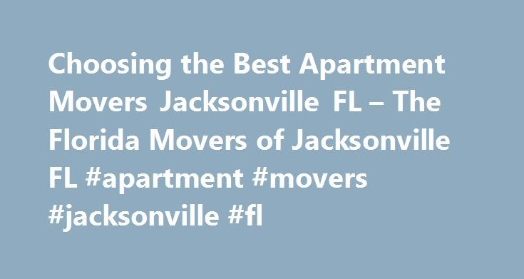 Good Choosing The Best Apartment Movers Jacksonville FL U2013 The Florida Movers Of Jacksonville  FL #apartment Awesome Ideas