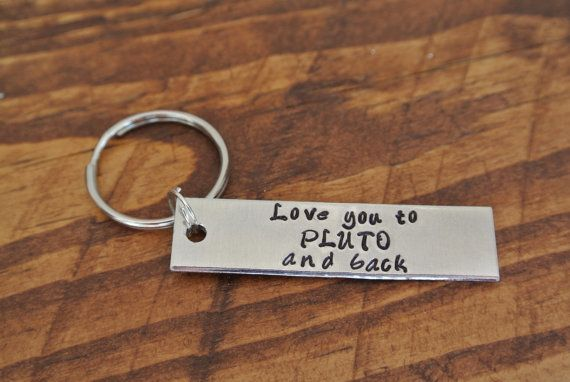 I Love You To Pluto And Back Metal Stamp Keychain
