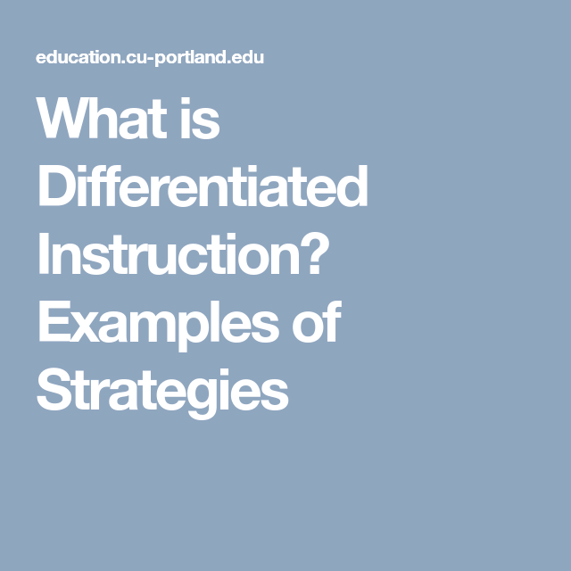 What Is Differentiated Instruction Examples Of Strategies