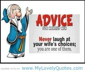 Pin By Tasha Locklear On Family Quotes Marriage Quotes Funny Wedding Quotes Funny Funny Marriage Advice