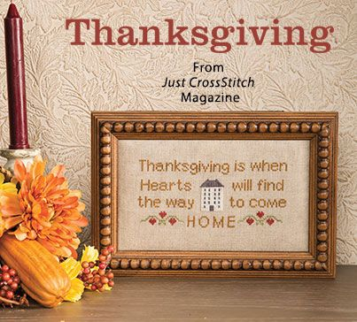 Thanksgiving from the Nov/Dec 2016 issue of Just CrossStitch Magazine. Order a digital copy here: https://www.anniescatalog.com/detail.html?prod_id=134201