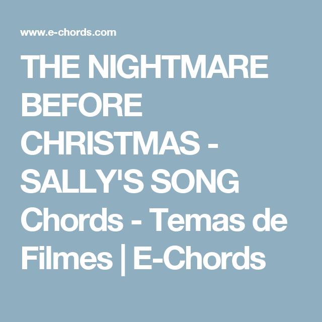 THE NIGHTMARE BEFORE CHRISTMAS - SALLY'S SONG Chords - Temas de Filmes | E-Chords | Ukulele ...
