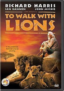 (1999) ________________________ https://en.wikipedia.org/wiki/To_Walk_with_Lions