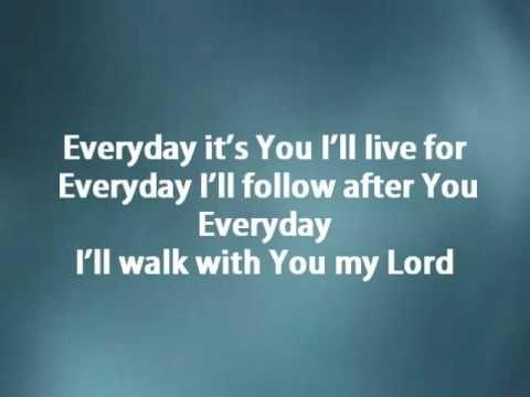 Everyday Hillsong W Lyrics Praise And Hymn Songs Pinterest