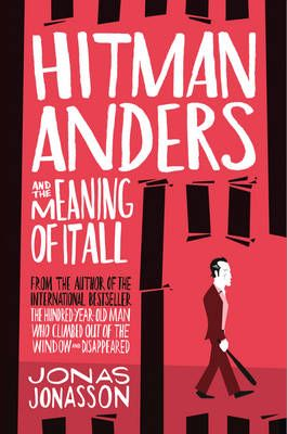 Hitman Anders And The Meaning Of It All Paperback Books To