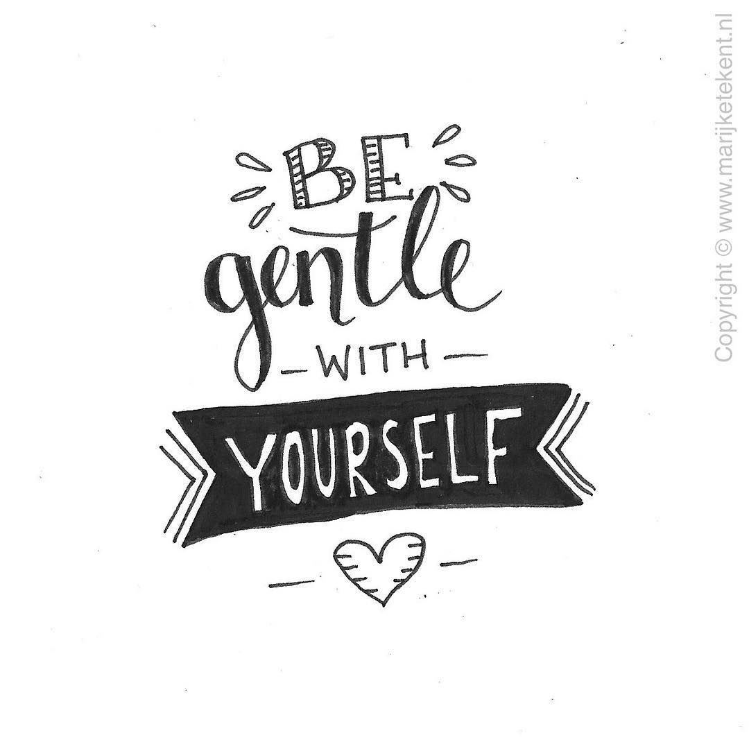 Download be gentle with yourself (With images) | Hand lettering ...