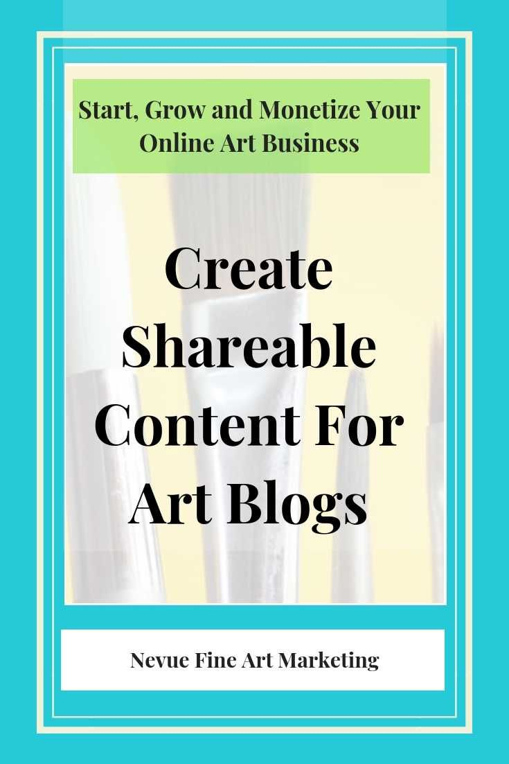 5 ways to create shareable content for art blogs with