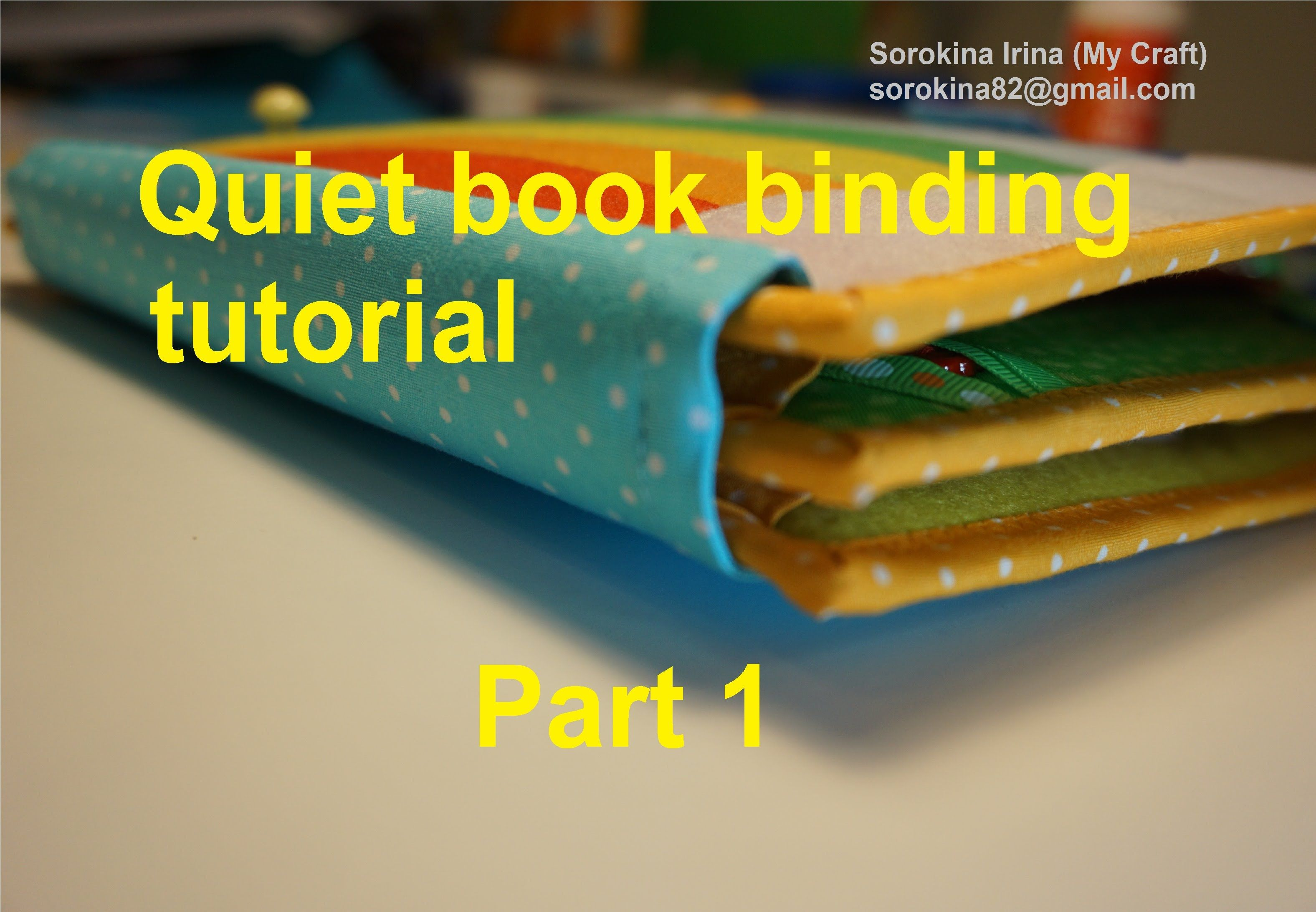 Quiet book tutorial: how to prepare pages and binding strips https://www