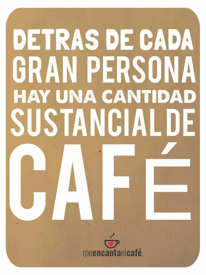 Café café y más café, pueden llegar a hacer algo grande :)