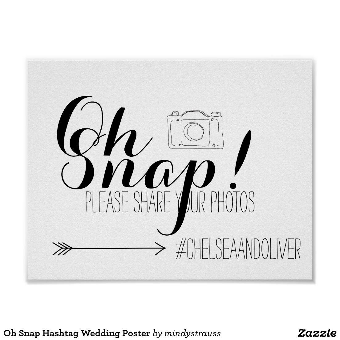 Oh Snap Hashtag Wedding Poster Wedding