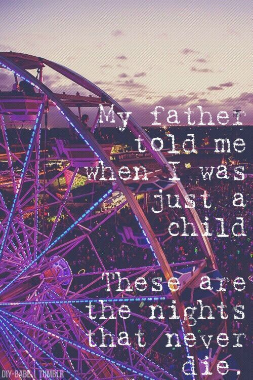 Avicii The Nights Quotes Tumblr Cerca Amb Google Avicii Lyrics