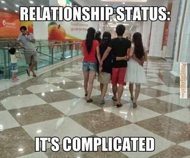 Funnymemes Com The Greatest Memes In The World Complicated Relationship Funny Relationship Status Polyamory Relationships