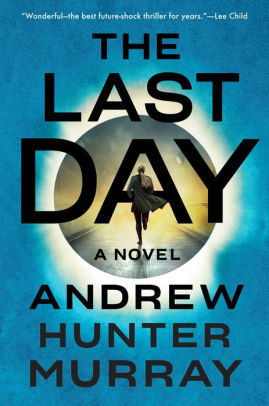 Read Best Book Online The Final Day A Novel