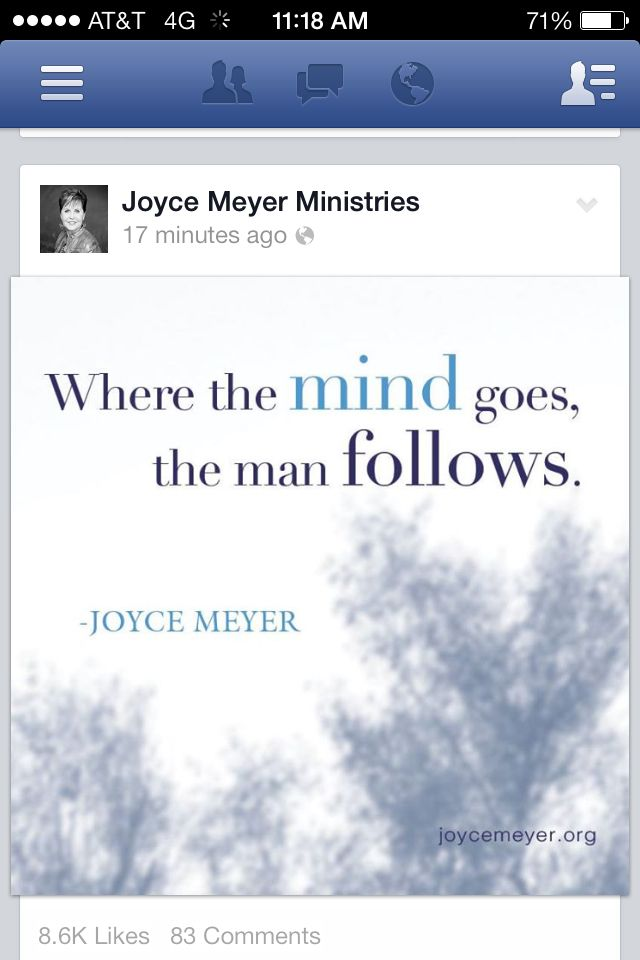 Joyce Meyer Where The Mind Goes The Man Follows Or From Proverbs