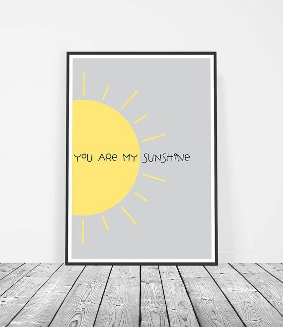 Grey Yellow Nursery Print, Printable Nursery Art, You Are My ...