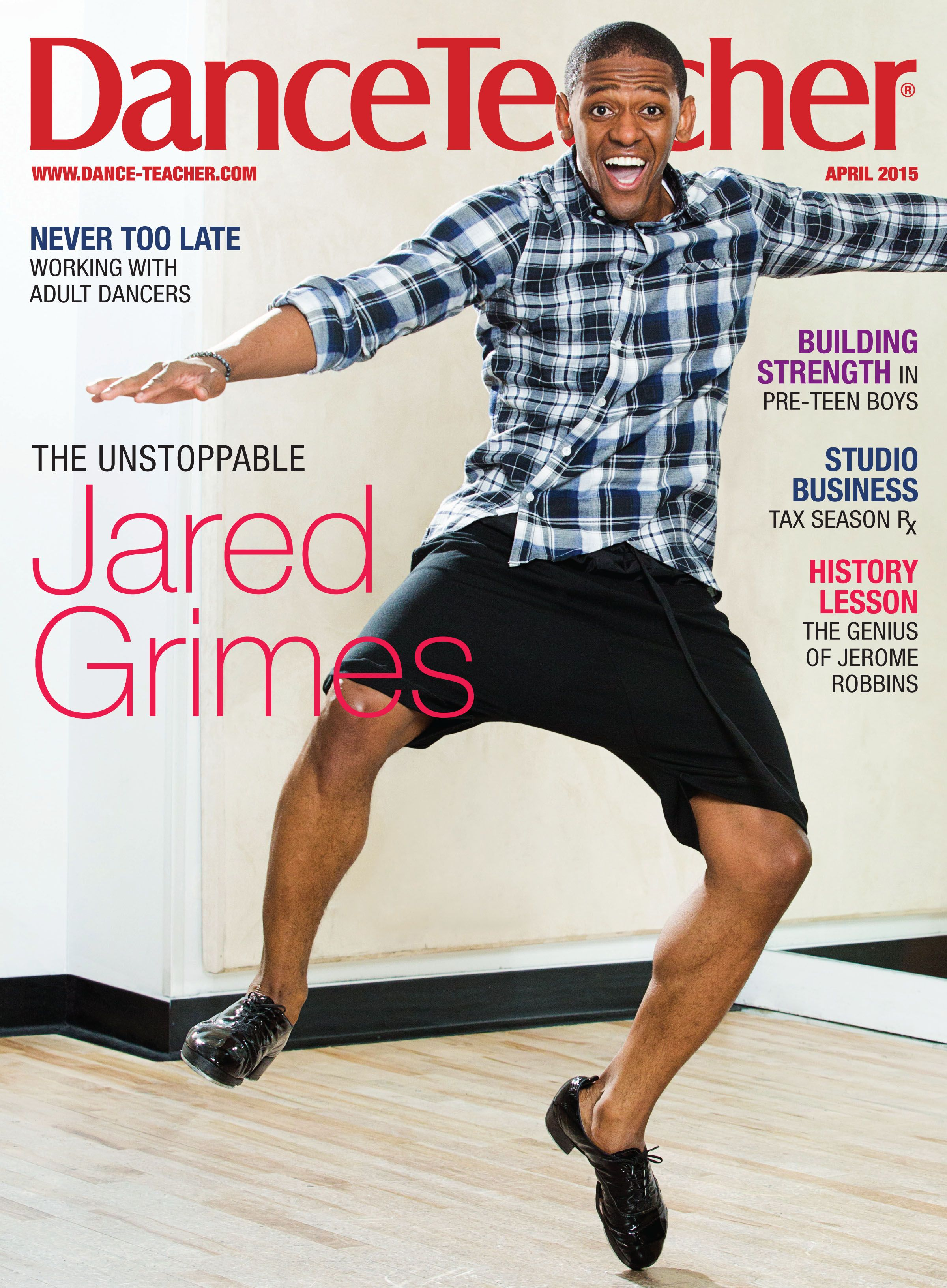 He S At It Again Look Out For Bdc S Jared Grimes On The Cover Of