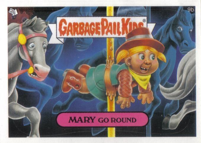 Mary Go Round Garbage Pail Kids Cards Garbage Pail Kids Horror Cartoon