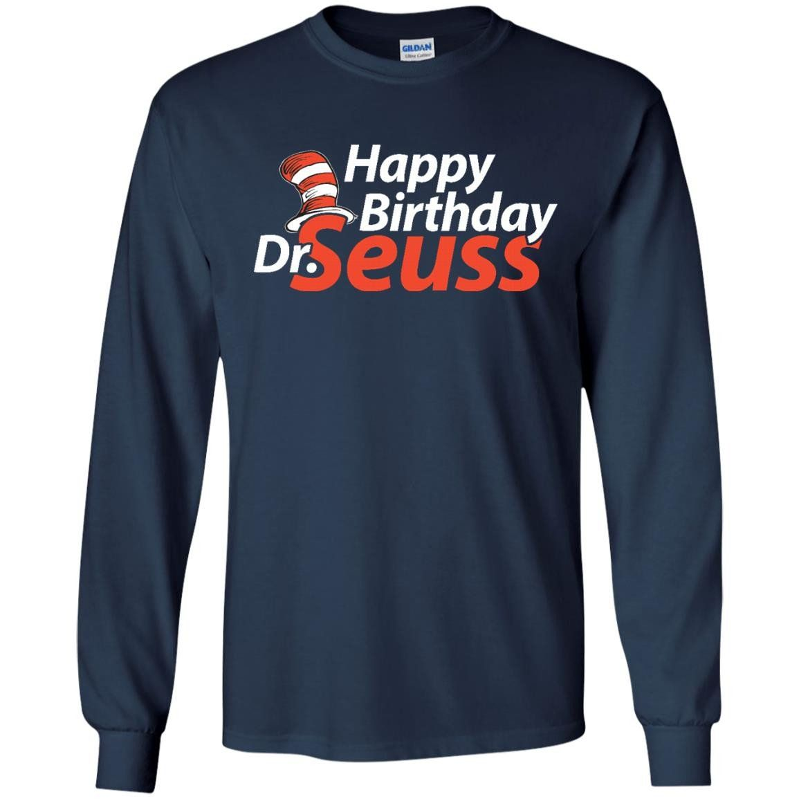 670161b3d Happy birthday to you dr seuss | t-shirt ideas | T shirt, Shirts ...
