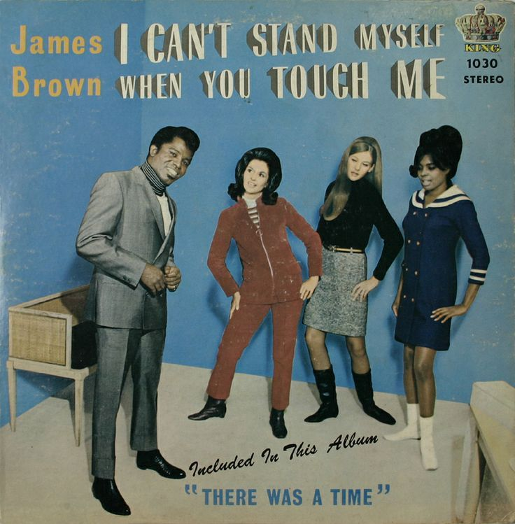 Mattadoresit James Brown I Can T Stand Myself When You Touch Me 1967 James Brown Worst Album Covers Album Covers
