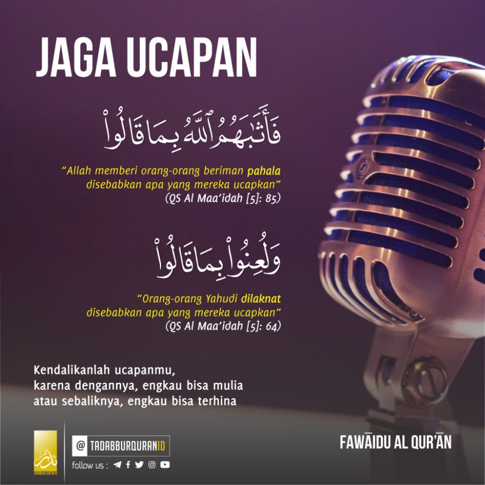 Jaga Ucapan Tadabbur Qur An Indonesia Islam Facts Islamic Quotes Quran Muslim Quotes