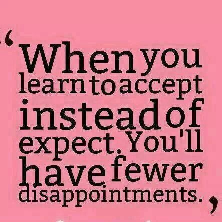 470389151a069d Expectations are premeditated resentments