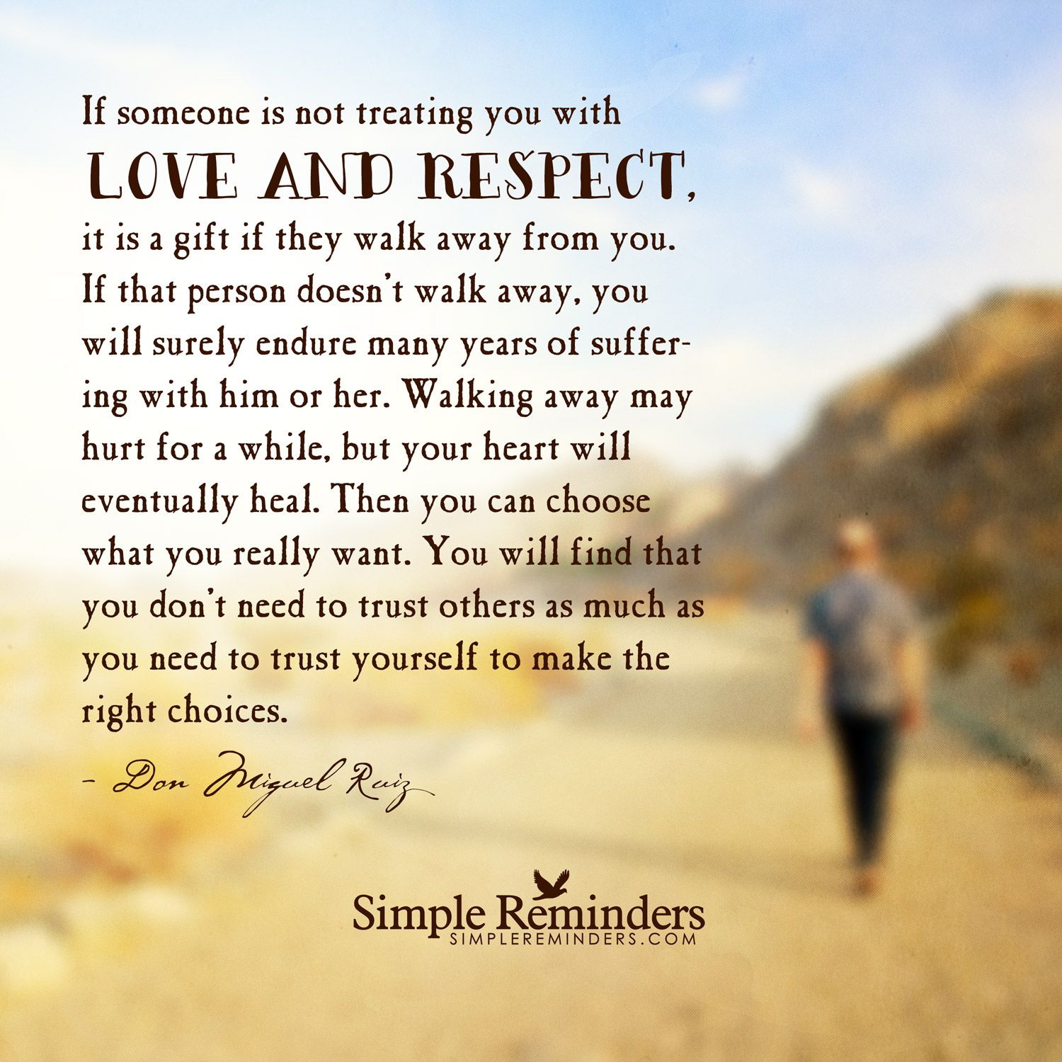 Love Respect Quotes If Someone Is Not Treating You With Love And Respect… …trust