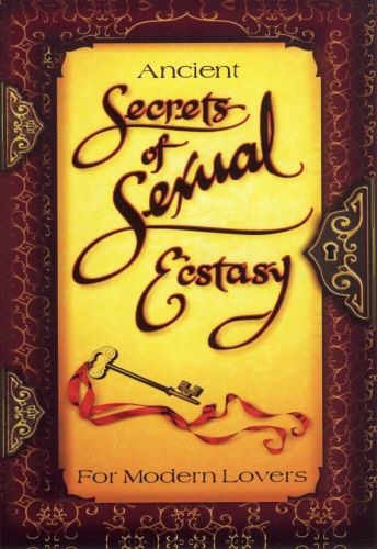 Ancient Secrets Of Sexual Ecstasy DVD This Is The Expanded Version