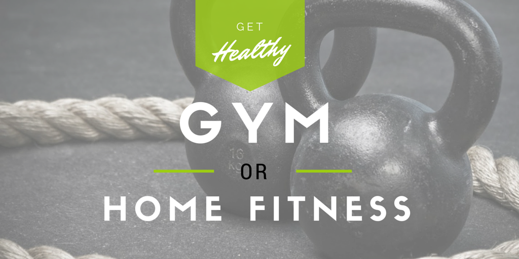 Gym or home fitness?  Which one is for you?