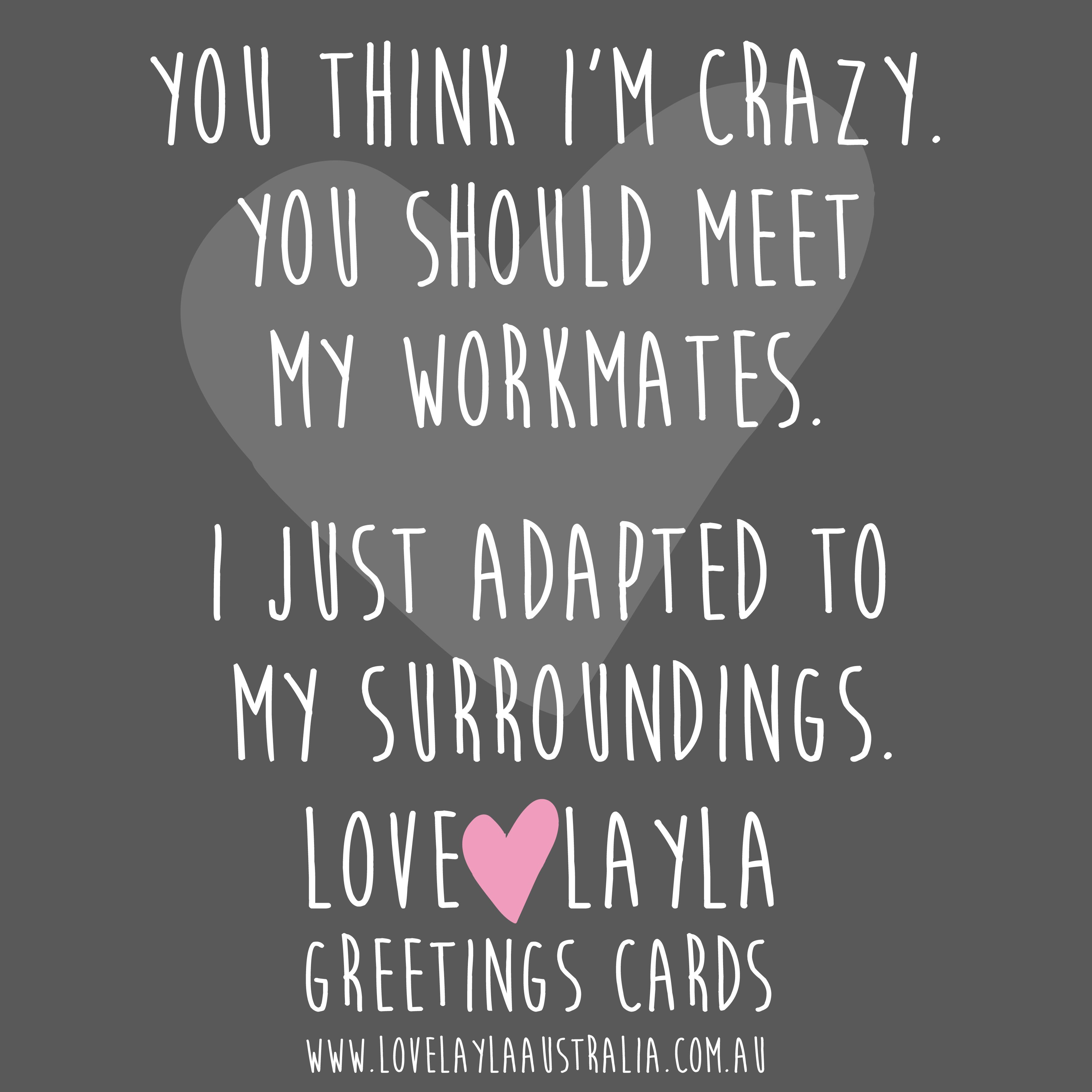 They Re All Nuts Workmates Colleagues Crazy Lovelaylaaustralia Greetingcards Funnycards Funny Mem Funny Greeting Cards Funny Greetings Funny Cards