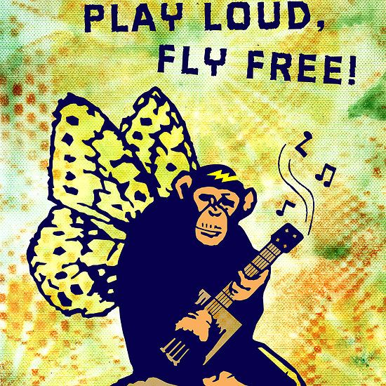 Live Wild, Play Loud, Fly Free. Mixed Media cards, posters, prints and more!  Cigarbox Butterchimp don't care! He is gonna jam it out all night long!  This dude was something I a came up with as I was playing around with some stencils one night while listening to some rootsy cigar box guitar tunes.  This one has it all in one message along with music, a chimp and wings to fly! Oh my!  Starting at $2.24