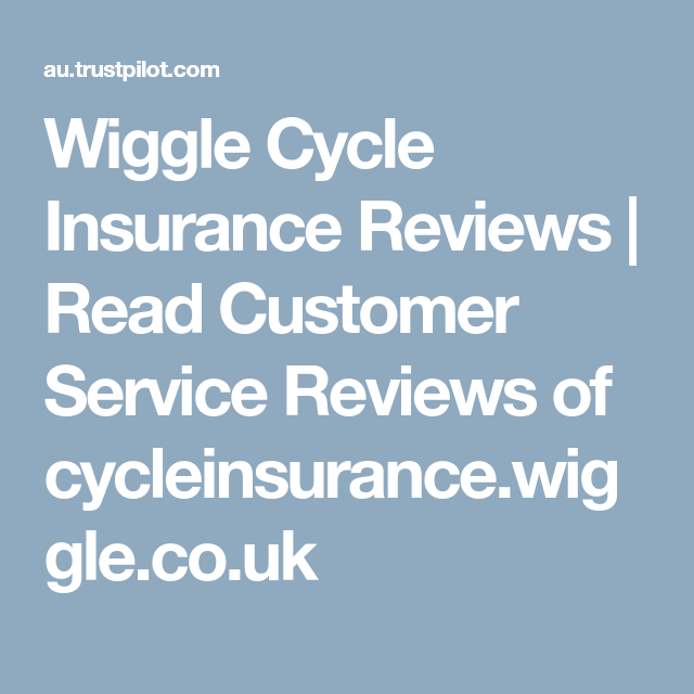 Wiggle Cycle Insurance Reviews  f330c1a69