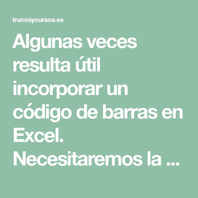 Código De Barras En Excel Codigo De Barras Barra Codigos