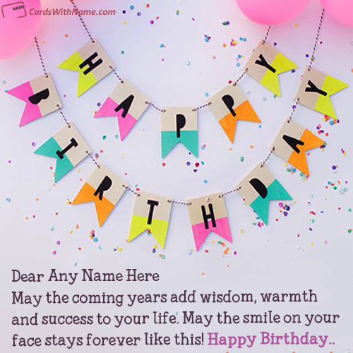 Online Edit Happy Birthday Card With Name Photo Name Birthday Cards Birthday Card With Name Happy Birthday Cards Online Birthday Card Maker