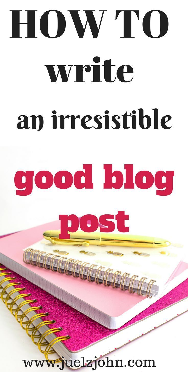 How to write a good blog post that will attract readers