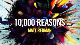 Matt Redman 10 000 Reasons Bless The Lord Lyrics Via Youtube
